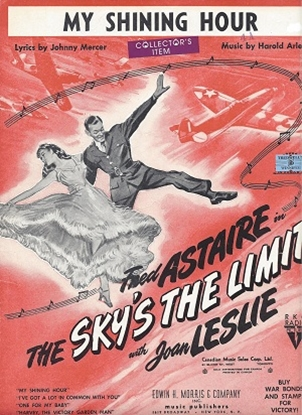 """Picture of My Shining Hour, from the movie """"The Sky's the Limit"""", Johnny Mercer & Harold Arlen"""