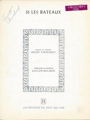 Picture of Si Les Bateaux, Gaston Rochon, recorded by Gilles Vigneault