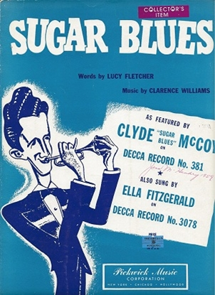 Picture of Sugar Blues, Lucy Fletcher & Clarence Williams, performed by Clyde McCoy