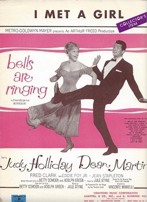 """Picture of I Met A Girl, from """"Bells Are Ringing"""", Betty Comden/Adolph Green/Jule Styne, performed by Dean Martin"""