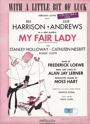 """Picture of With A Little Bit Of Luck, from """"My Fair Lady"""", Lerner & Loewe"""