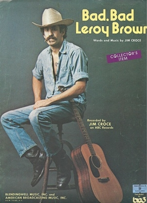 Picture of Bad, Bad Leroy Brown, Jim Croce