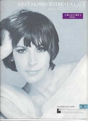 Picture of Ain't No Way To Treat A Lady, Harriet Shock, recorded by Helen Reddy