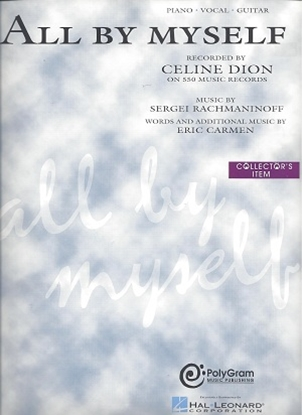 Picture of All By Myself, Sergei Rachmaninoff/Eric Carmen, this version as recorded by Celine Dion