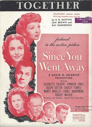 """Picture of Together, from the 1944 movie """"Since You Went Away"""", B. G. DeSylva/ Lew Brown/ Ray Henderson"""