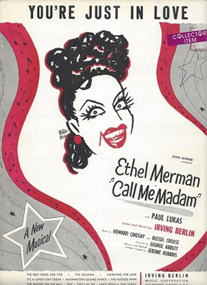 """Picture of You're Just In Love, from """"Call Me Madam"""", Irving Berlin, sung by Ethel Merman & Russell Nype"""