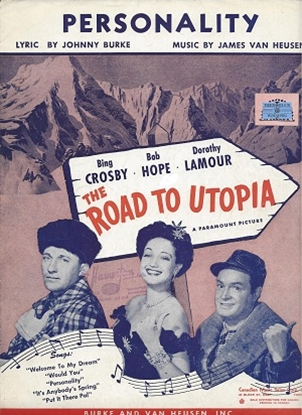 """Picture of Personality, from movie """"The Road to Utopia"""", Johnny Burke & James Van Heusen"""
