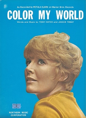 Picture of Color My World, Tony Hatch & Jackie Trent, recorded by Putula Clark