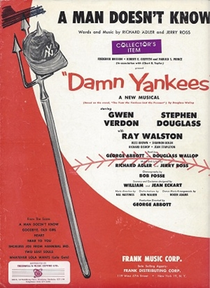 """Picture of A Man Doesn't Know, from """"Damn Yankees"""", Richard Adler & Jerry Ross"""