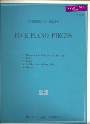 Picture of Frederick Delius, Five Piano Pieces
