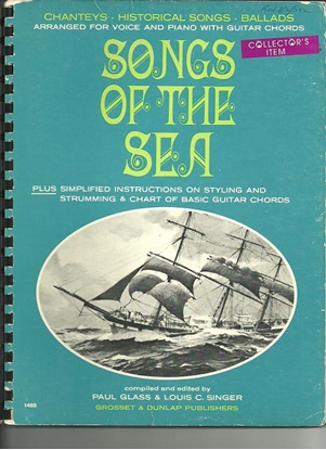 Picture of Songs of the Sea, compiled & edited by Paul Glass & Louis C. Singer