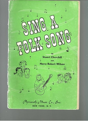 Picture of Sing a Folk Song, Stuart Churchill & H. W. Wilson, songbook