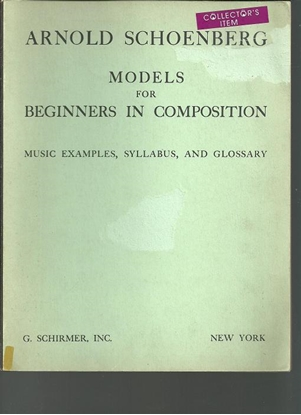 Picture of Arnold Schoenberg, Models for Beginners in Composition