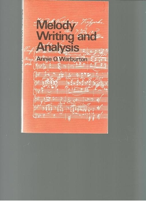 Picture of Melody Writing and Analysis, Annie O. Warburton