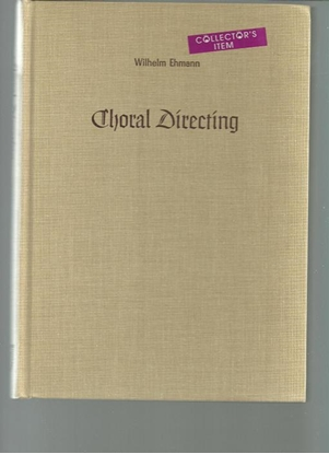 Picture of Choral Directing, Wilhelm Ehmann