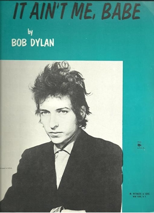 Picture of It Ain't Me Babe, Bob Dylan, sheet music
