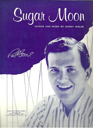 Picture of Sugar Moon, Danny Wolfe, sung by Pat Boone
