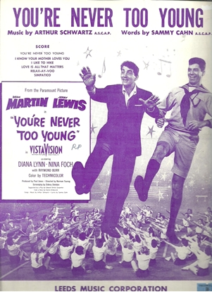 Picture of You're Never Too Young, movie title song, Arthur Schwartz & Sammy Cahn, sung by Dean Martin