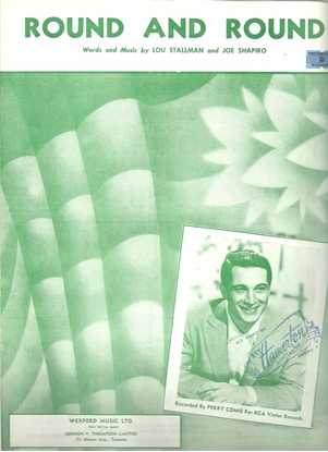 Picture of Round and Round, Lou Stallman and Joe Shapiro, recorded by Perry Como, sheet music