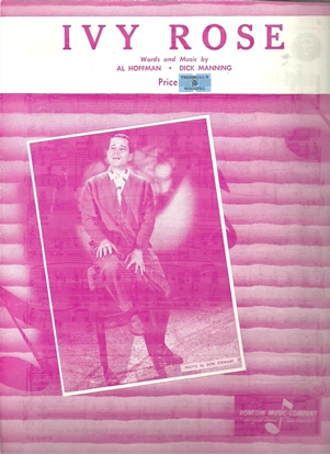 Picture of Ivy Rose, Al Hoffman and Dick Manning, recorded by Perry Como