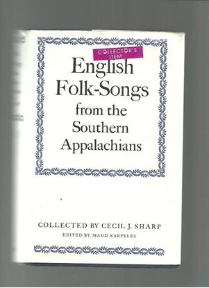 Picture of English Folk Songs from the Southern Appalachians, Cecil J. Sharp