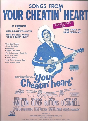 Picture of Your Cheatin' Heart....Songs from, Hank Williams, songbook