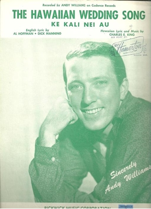 Picture of The Hawaiian Wedding Song, Al Hoffman/ Dick Manning/ Charles E. King, recorded by Andy Williams