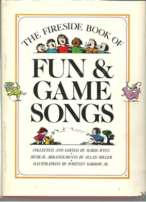 Picture of The Fireside Book Of Fun and Game Songs, ed. Allan Miller/Marie Winn/Whitney Darrow