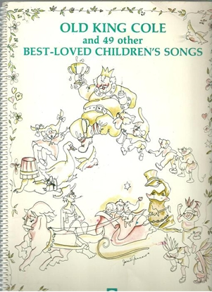 Picture of Old King Cole and 49 Other Best Loved Children's Songs, Bill Margaretten & Judi Weiser