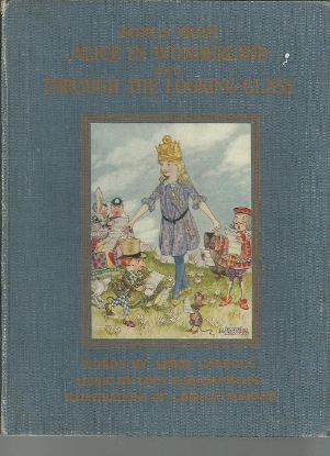 Picture of Songs From Alice In Wonderland and Through the Looking Glass, Lewis Carroll, Lucy E. Broadwood & Charles Folkard, songbook