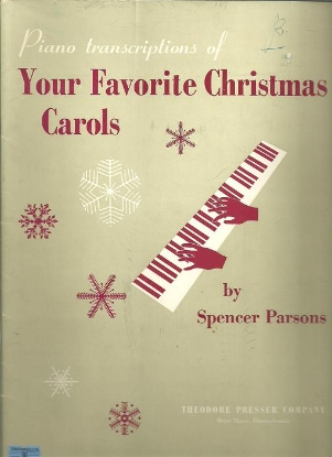 Picture of Piano Transcriptions of Your Favorite Christmas Carols, Spencer Parsons, piano solos