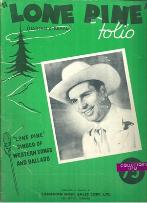 Picture of Lone Pine Folio, Harold J. Breau, Singer of Western Songs and Ballads
