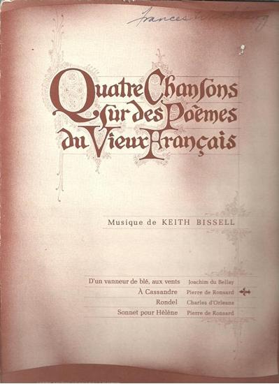 Picture of A Cassandre, from Quatre Chansons sur des Poemes du Vieux Francais, Keith Bissell & Pierre de Ronsard