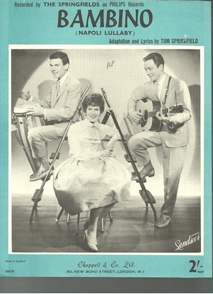 Picture of Bambino (Napoli Lullaby), arr. Tom Springfield, recorded by The Springfields