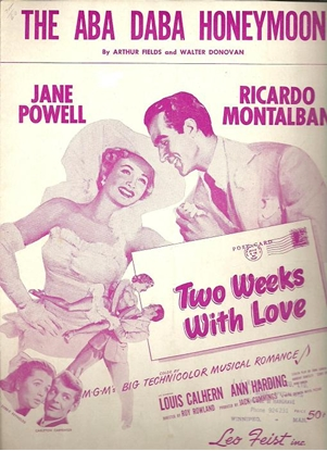 """Picture of The Aba Daba Honeymoon, from movie """"Two Weeks in Love"""", Arthur Fields & Walter Donovan"""