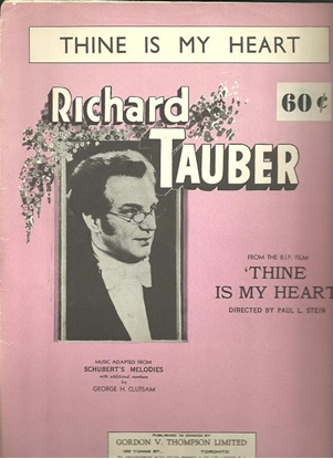 Picture of Thine is My Heart, movie title song, Franz Schubert, sung by Richard Tauber