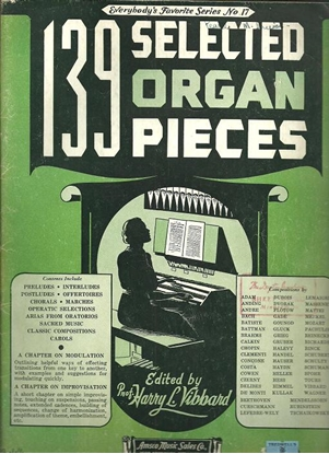 Picture of Everybody's Favorite Series No. 17, 139 Selected Organ Pieces, EFS17, ed. by H. L. Vibbard