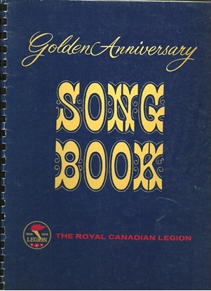 Picture of Golden Anniversary Song Book, The Royal Canadian Legion