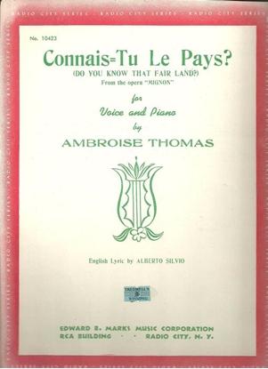 Picture of Connai-tu le pays, Do You Know That Fair Land, from Mignon, Ambroise Thomas, high voice opera aria