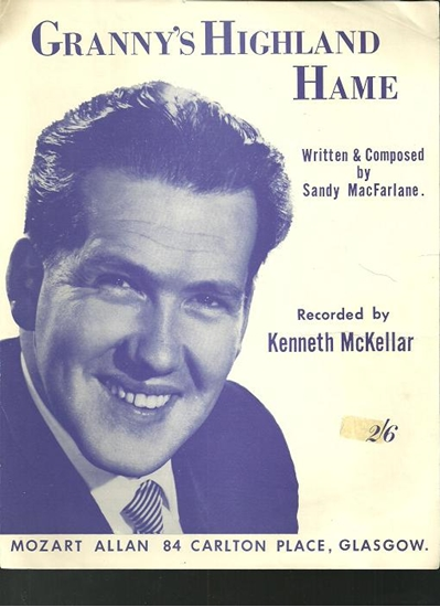Picture of Granny's Highland Hame, Sandy MacFarlane, sung by Kenneth McKellar