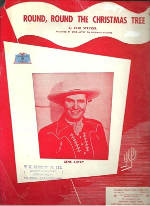 Picture of Round Round the Christmas Tree, Fred Stryker, recorded by Gene Autry
