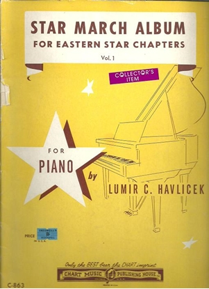 Picture of Star March Album for Eastern Star Chapters Vol. 1, Lumir C. Havlicek, piano solo songbook