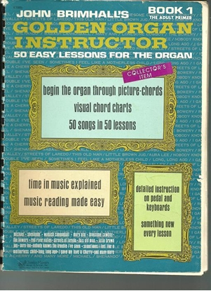 Picture of Golden Organ Instructor Book 1, John Brimhall