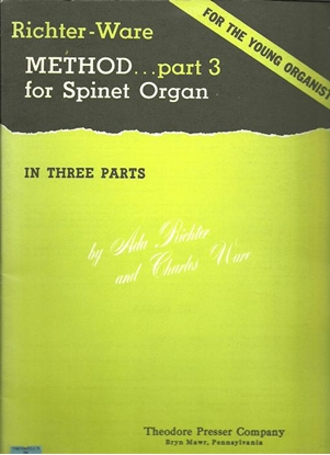Picture of Richter-Ware, For the Young Organist, Method Part 3 for Spinet Organ