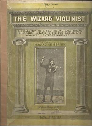 Picture of The Wizard Violinist, Roland de Berton, violin solo songbook