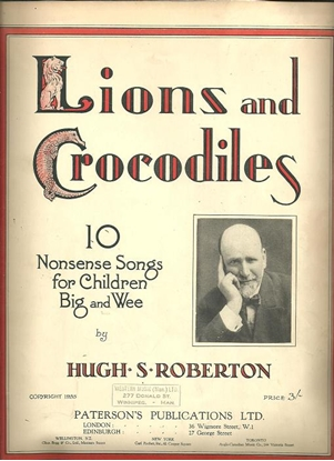 Picture of Lions and Crocodiles, Hugh S. Roberton, songbook