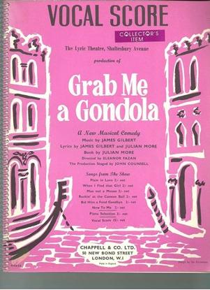 Picture of Grab Me a Gondola, James Gilbert & Julian More, complete vocal score