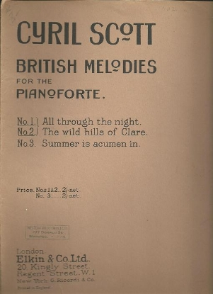 Picture of Cyril Scott, Three British Melodies, All Through the Night/ The Wild Hills of Clare/ Summer is Acumen In, piano solo