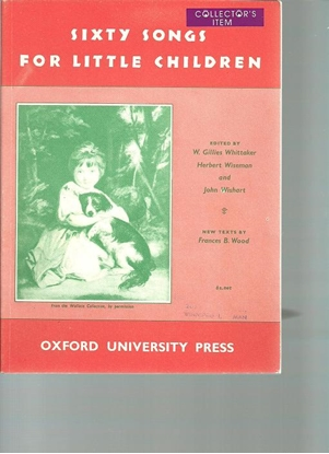 Picture of Sixty Songs For Little Children, ed. W. Gillies Whittaker/Herbert Wiseman/John Wishart