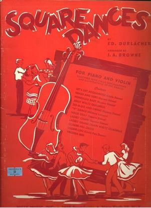 Picture of Square Dances, Ed Durlacher, piano & fiddle songbook